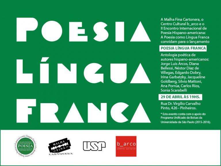 """B_arco recebe o lançamento da antologia """"Poesia Língua Franca"""""""