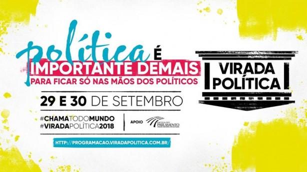 Virada Política 2018 – em Pinheiros