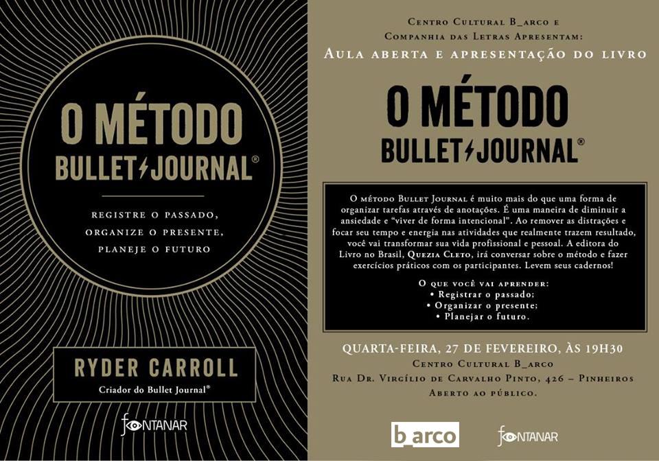 27/02 – O Método Bullet Journal: Aula aberta e apresentação do livro