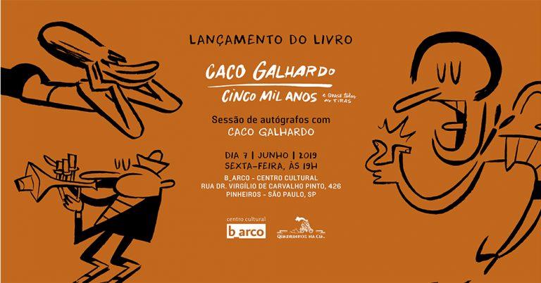 CINCO MIL ANOS E (quase) todas as tiras, de Caco Garlhardo