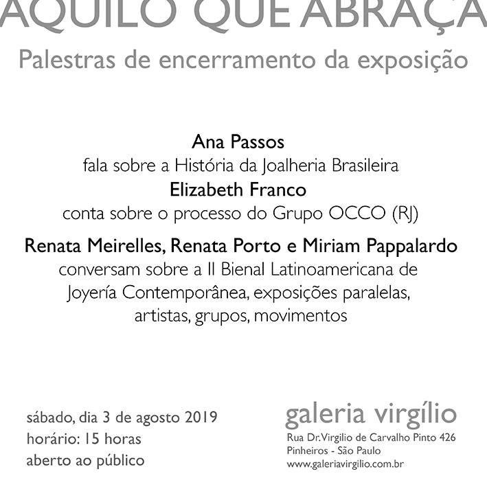 """3/8 – Palestra de encerramento da exposição """"AQUILO QUE ABRAÇA"""", da Joalheria Contemporânea Brasileira"""