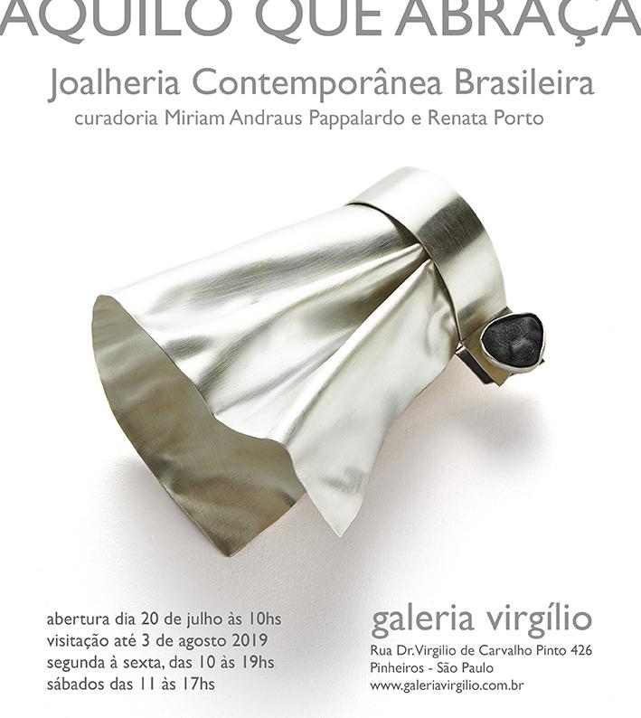"""20/7 a 3/8 – Exposição """"AQUILO QUE ABRAÇA"""", de Joalheria Contemporânea Brasileira"""