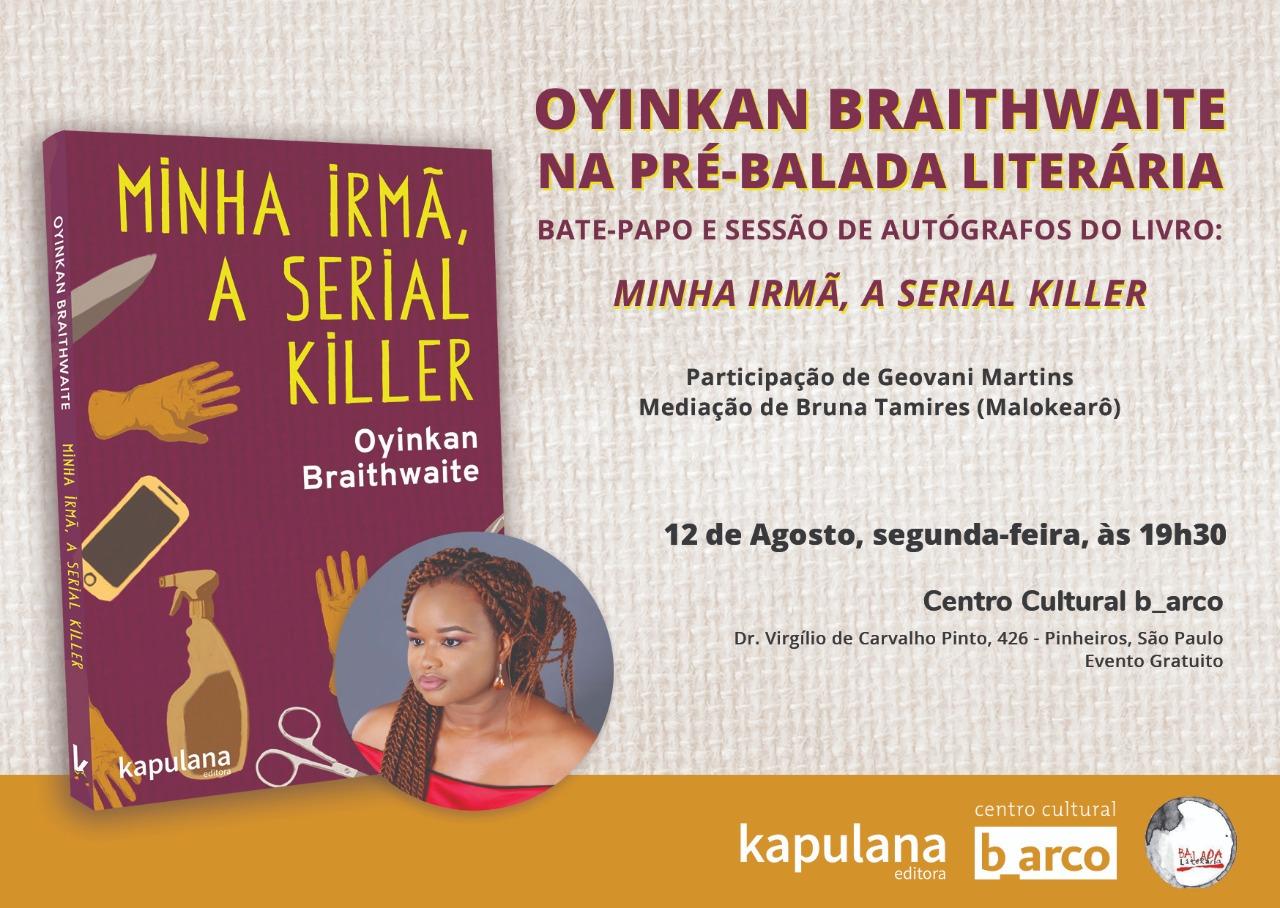 12/8 – Oynkan Braithwaite, escritora nigeriana, na Pré-Balada Literária no B_arco
