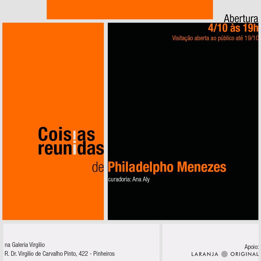 4 a 19/10 – Exposição: Coisias Reunidas, de Philadelpho Menezes
