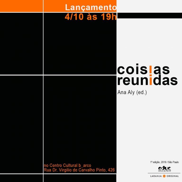 4/10 – Lançamento do livro Coisias reunidas, de Philadelpho Menezes