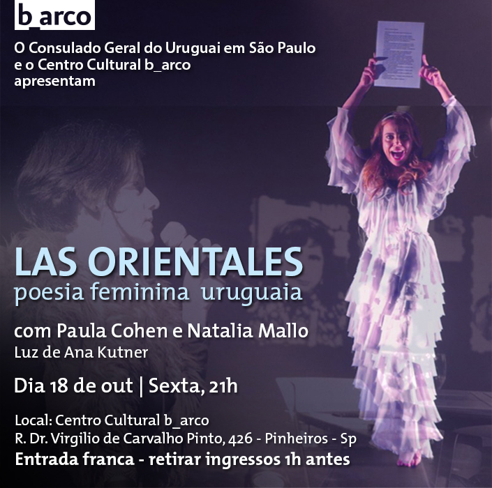 18/10 – Espetáculo teatral LAS ORIENTALES – poesia feminina uruguaia, com Paula Cohen e Natalia Mallo no Ciclo Narrativas Uruguaias