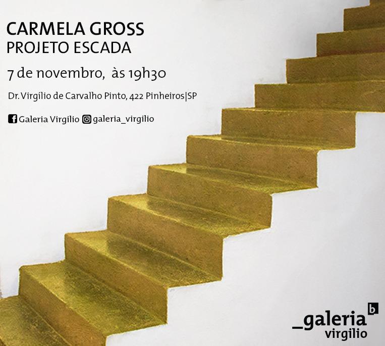 7/11 – Projeto Escada, intervenção de Carmela Gross