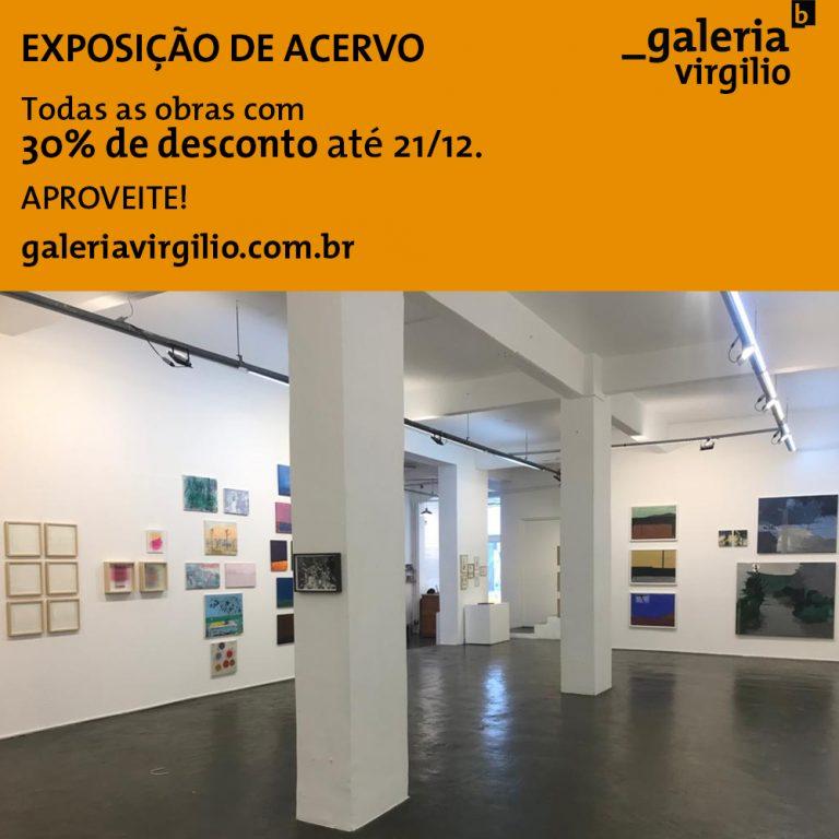 10 a 21/12 – Exposição de Acervo da Galeria Virgilio com 30% de desconto
